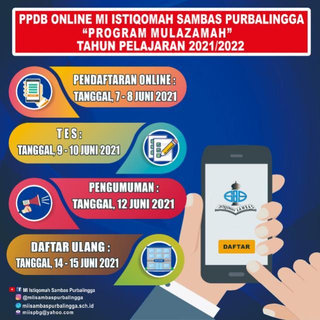 "Pengumuman PPDB ""Program Mulazamah"" MI Istiqomah Sambas TP.2021/2022"